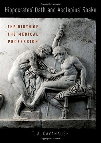 Hippocrates' Oath and Asclepius' Snake: The Birth of a Medical Profession