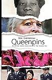 Queenpins: Notorious Women Gangsters of The Modern Era