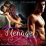 After the Ménage is Over: Best Friends to Lovers, Book 2 | Kat Crimson