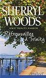 Trinity Harbor : Retrouvailles à Trinity
