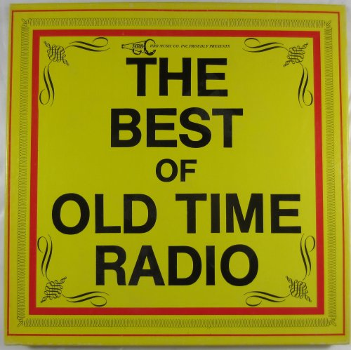 (THE BEST OF OLD TIME RADIO - 6 LPS: THE LONE RANGER,THE GREEN HORNET,GANGBUSTERS,THE SHADOW,HISTORIC RADIO BROADCASTS,GREAT EVENTS IN SPORTS,GUFFS AND FLUFFS,THE BEST OF SPIKE JONES)