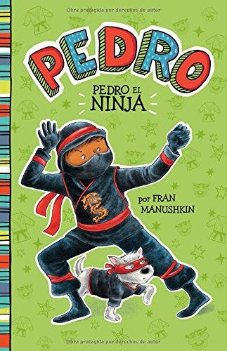 Read Online Pedro el ninja (Pedro en español) (Spanish Edition) PDF
