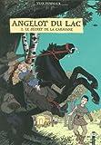 Angelot du Lac, Tome 2 : Le secret de la caravane