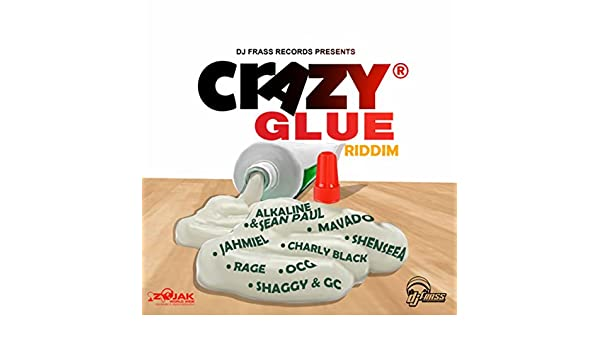 Crazy Glue Riddim by Various artists on Amazon Music - Amazon com