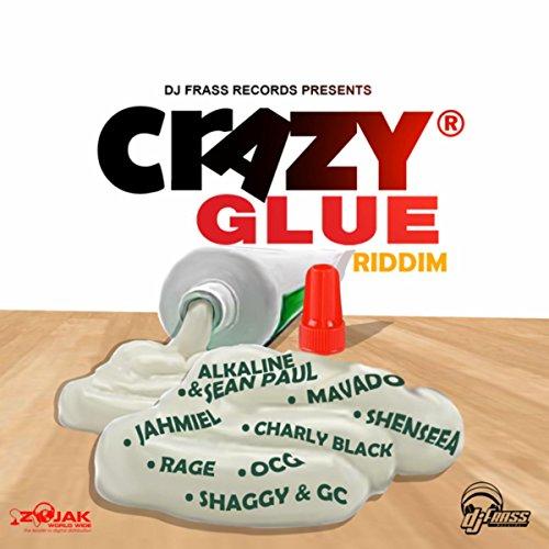 Crazy Glue Riddim