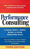 img - for Performance Consulting: A Strategic Process to Improve, Measure, and Sustain Organizational Results (UK Professional Business Management / Business) book / textbook / text book
