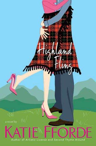 Highland fling a novel kindle edition by katie fforde highland fling a novel by fforde katie fandeluxe Images