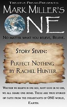 Mark Miller's One- Volume 7- Perfect Nothing by [Miller, Mark , Hunter, Rachel]