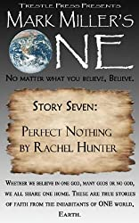 Mark Miller's One- Volume 7- Perfect Nothing