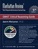 Manhattan Review GMAT Critical Reasoning Guide [5th