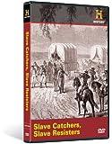 Slave Catchers/slave Resisters