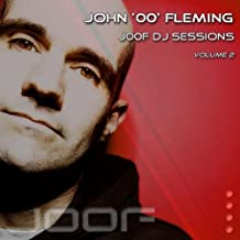 J00F - DJ Sessions - Volume 2 - mixed by John 00 Fleming (Continuous DJ Mix)