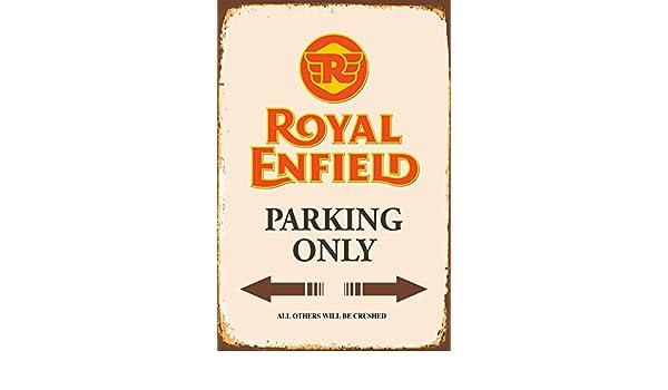 Royal Enfield Parking Only - Cartel de Chapa: Amazon.es ...