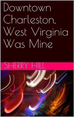 Downtown Charleston, West Virginia Was - Hills Stores Short
