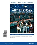 Art History Volume 2, Books a la Carte Edition, Stokstad, Marilyn and Cothren, Michael, 0205938442