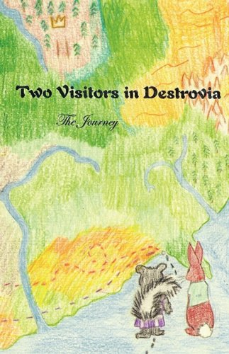 Two Visitors in Destrovia, The Journey by Brand: A.M. Hawkins Books