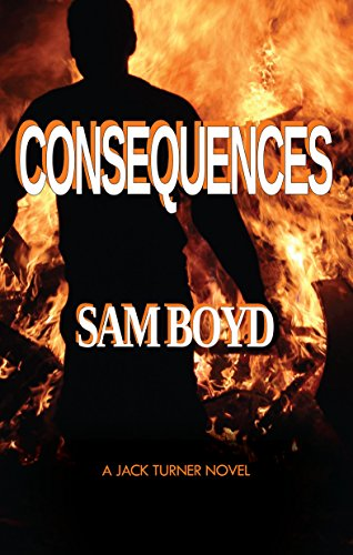 CONSEQUENCES by Sam Boyd