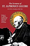 The Sermons of St. Alphonsus Liguori for All the