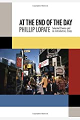 At the End of the Day: Selected Poems and an Introductory Essay Paperback