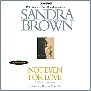 Not Even for Love Audiobook