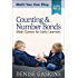 Counting & Number Bonds: Math Games for Early Learners (Math You Can Play Book 1)