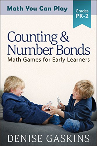 Counting & Number Bonds: Math Games for Early Learners (Math You Can Play Book 1) ()