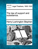 The law of support and Subsidence, Harry Lushington Stephen, 1240087136