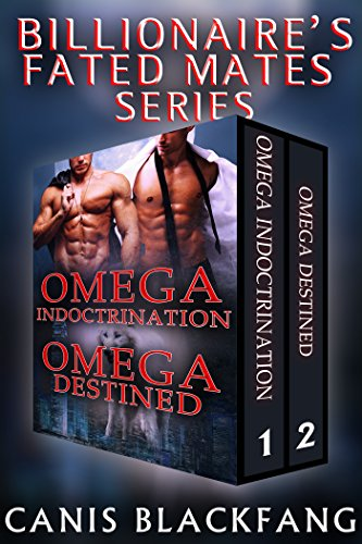 Billionaire's Fated Mates: Series Bundle - M/M Gay Omega Werewolf Shifter Mpreg Romance (Billionare's Fated Mates Book 4)