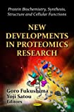 New Developments in Proteomics Research, Yoji Satou, 1619422298