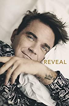 Reveal: Robbie Williams by [Heath, Chris]