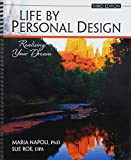 Life by Personal Design: Realizing Your Dream is a journey: your journey...      One that offers you an opportunity to transform your life. The key to maximizing your personal experience with Life by Personal Design is becoming aware that you...