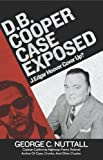 img - for D.B. Cooper Case Exposed: J. Edgar Hoover Cover Up? book / textbook / text book