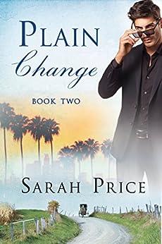 Plain Change (The Plain Fame Series Book 2) by [Price, Sarah]