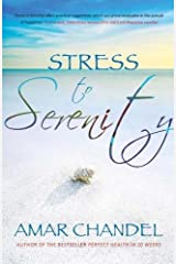 Stress to Serenity Paperback