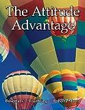 The Attitude Advantage, Rosemary T. Fruehling and Roberta Moore, 1590708555