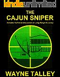 The Cajun Sniper