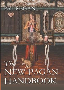 The New Pagan Handbook by [Regan, Pat]