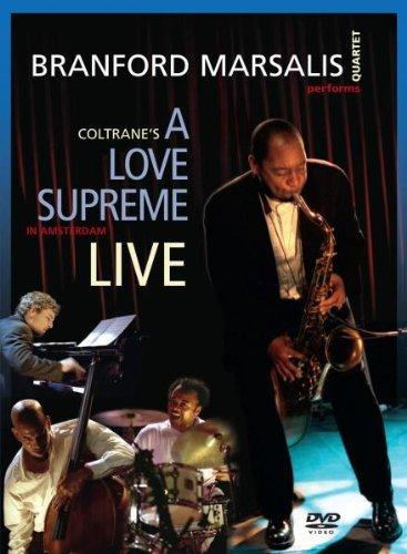 Branford Marsalis Quartet: Coltrane's A Love Supreme Live in Amsterdam by Universal Music