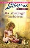 His Little Cowgirl, Brenda Minton, 0373813805