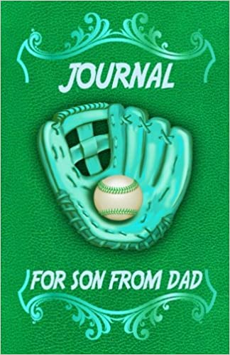 For Son From Dad Journal: The Love Journal. Perfect gift for Father's Day or Birthday Dad to show your love for Dad.