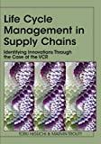 img - for Life Cycle Management in Supply Chains: Identifying Innovations Through the Case of the VCR by Toru Higuchi (2008-04-22) book / textbook / text book