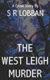 img - for The West Leigh Murder (DI Finney Investigates) book / textbook / text book