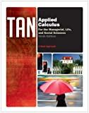 Bundle: Applied Calculus for the Managerial, Life, and Social Sciences: a Brief Approach, 9th + Enhanced WebAssign Homework with EBook Printed Access Card for One Term Math and Science + Enhanced WebAssign - Start Smart Guide for Students : Applied Calculus for the Managerial, Life, and Social Sciences: a Brief Approach, 9th + Enhanced WebAssign Homework with EBook Printed Access Card for One Term Math and Science + Enhanced WebAssign - Start Smart Guide for Students, Tan and Tan, Soo T., 1111649944