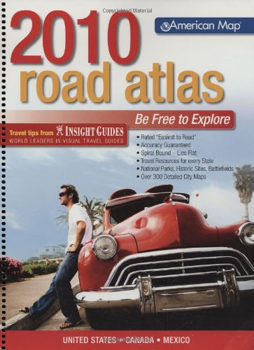 American Map United States Road Atlas 2010 Standard (Road Atlas: United States, Canada, Mexico (Spiral)) (UNITED STATES ROAD ATLAS INCLUDING CANADA AND MEXICO)