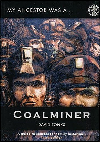 my ancestor was a coalminer amazon co uk david tonks