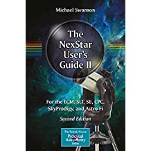 The NexStar User's Guide II: For the LCM, SLT, SE, CPC, SkyProdigy, and Astro Fi