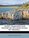 Bates, Edmond Franklin Bates, 1274553709