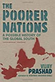 The Poorer Nations, Vijay Prashad, 1844679527