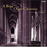 A Brass & Organ Christmas / Fenstermaker, Bay Brass, Krehbiel