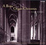 A Brass & Organ Christmas / Fenstermaker, Bay